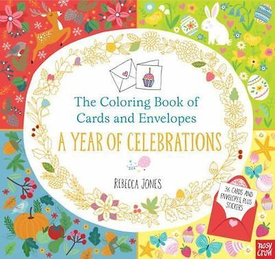 The Coloring Book of Cards and Envelopes: a Year of Celebrations by Nosy Crow St