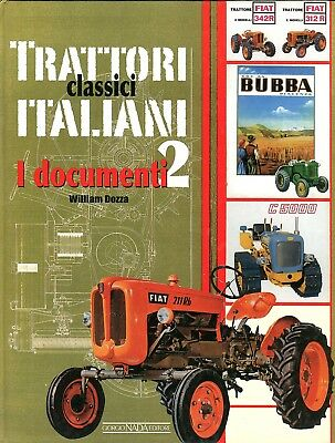Trattori Classici Italiani 2, I documenti by William Dozza (Italian text)