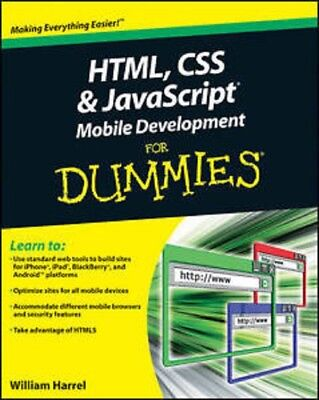 HTML, CSS, and JavaScript Mobile Development For Dummies Read on PC/Phone/Tablet