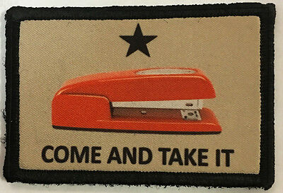 Come and Take it Office Space Red Stapler Morale Patch Funny Tactical Military