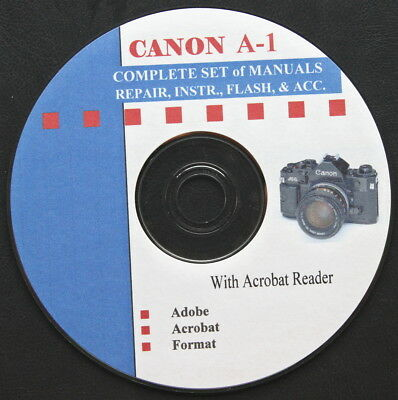 CANON A1  A-1 SUPER Set of Repair & Instruction Manuals on CD  :o)