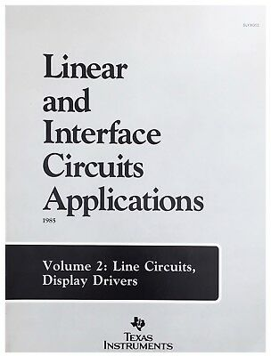 Texas Instruments Linear And Interface Circuits Applications Volume 2 1985