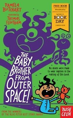 The Baby Brother From Outer Space! by Pamela Butchart World Book Day edn 2018 Pb