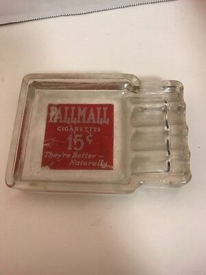 Vintage Pall Mall Advertising Ash tray Glass They're Better Naturally Smoking