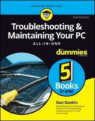 Troubleshooting and Maintaining Your PC All-in-One For Dummies 2017 PDF Read on