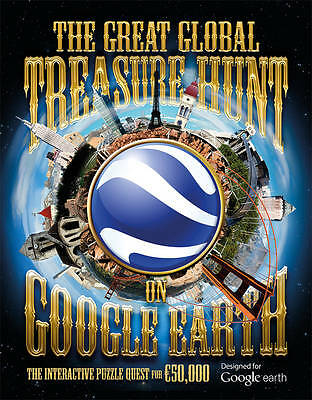 THE GREAT GLOBAL TREASURE HUNT ON GOOGLE EARTH by T Dedopulos: WH3 : HB232 : NEW