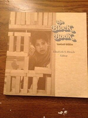 The Block Book, Revised Edition, Elisabeth S. Hirsch Editor, Naeyc Classic