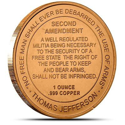 1 OZ .999 Fine Copper 2nd Amendment Round Bullion (Right To Bear Arms) - Coin