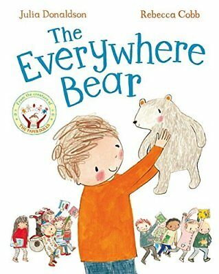 The Everywhere Bear by Julia Donaldson New Paperback Book