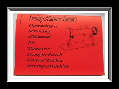 Operating & Servicing Straight Stitch sewing machine instruction Manual Booklet