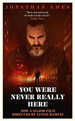 You Were Never Really Here by Jonathan Ames New Paperback Book