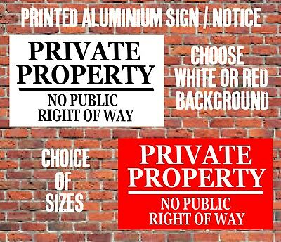 PRIVATE PROPERTY NO PUBLIC RIGHT OF WAY Metal SIGN NOTICE keep out land garden