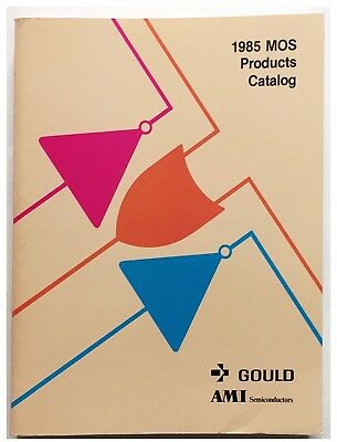 Gould AMI Semiconductors, MOS Products Catalog Data Book 1985