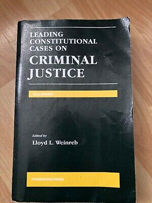 leading constitutional cases on criminal justice 2012 edition