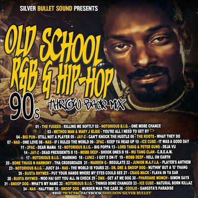 Silver Bullet Sound - Old School R&B & Hip Hop 90's Throwback Mix CD