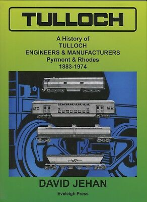 Tulloch A History of Tulloch Engineers & Manufacturers Pyrmont & Rhodes