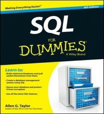 SQL for Dummies, 8th Edition by Allen G. Taylor PC/SmartPhone/Tablets OFFER!