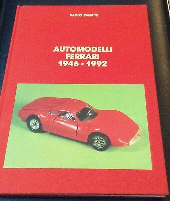 very rare interesting Paolo Rampini Book AUTOMODELLI FERRARI 1946/1992