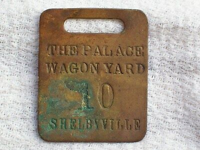 Rare The Palace Wagon Yard # 10 Brass Tool Check Tag ~ Shelbyville, Ill