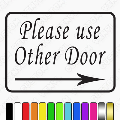 Please use other door sign, use other door sticker, use other door vinyl sign