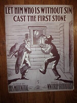 1906 Black Americana Sheet Music Let Him Who Is Without Sin Cast The First Stone