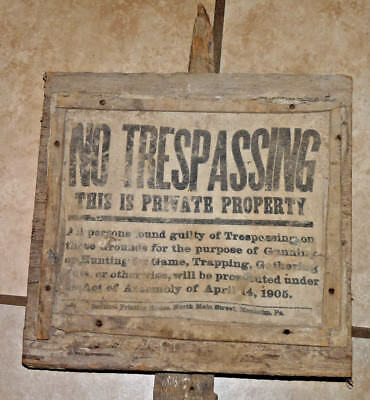 Antique Cloth No Trespassing Sign on Wooden Post Circa 1905, Must see!