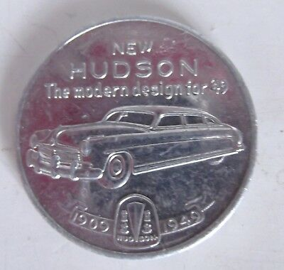 1949 HUDSON 40th ANNIVERSARY COLLECTIBLE ADVERTISING COIN