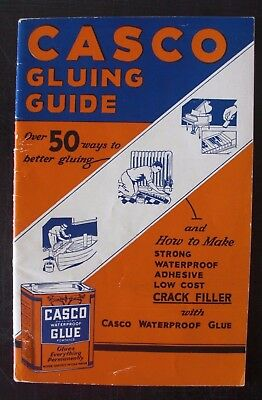 Vintage 1935 CASCO Gluing Guide Booklet - Advertising - Home and Auto - SC
