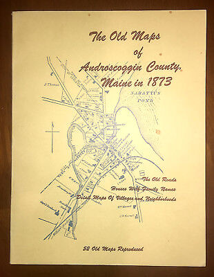 The Old Maps of Androscoggin County Maine in 1873