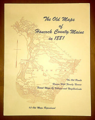 The Old Maps of Hancock County, Maine in 1881