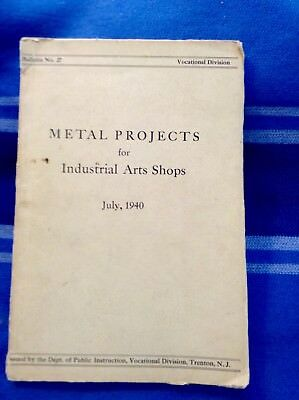 metal projects for industrial arts shop book July 1940 lessons & plans education