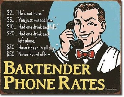 """16"""" X 12.5"""" Tin Sign Bartender Phone Rates Funny Metal Sign New"""