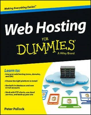 Web Hosting For Dummies, Pollock, Peter,  Read on PC/Phone/Tablet
