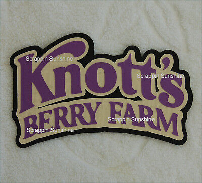 KNOTTS BERRY FARM Theme Park Die Cut Title Scrapbook Page Paper Piece - SSFFDeb
