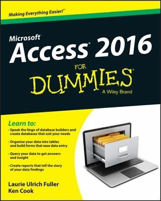 Access 2016 For Dummies  Read on PC/Phone/Tablet