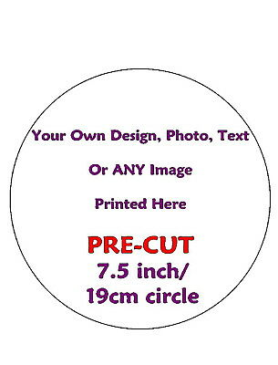 "*Pre-Cut* 7.5"" Design Your Own Personalised Cake Edible Rice Wafer Paper Topper"