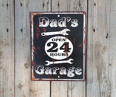 Blechschild**dad's Garage**open 24 Hours**