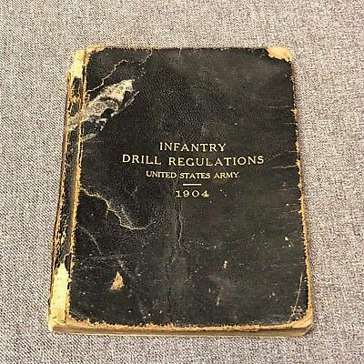1904 Infantry Drill Regulations United States Army