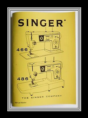 Extended SINGER 466 & 486 sewing machine instruction Manual Booklet No Machine