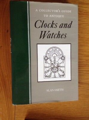 A Collector's Guide To Antique CLOCKS & WATCHES 222 Page Hardback Book