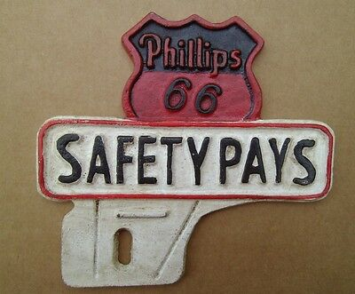 Phillips 66 Safety Pays License Plate Topper Cast Iron Liscensed Gas OIl