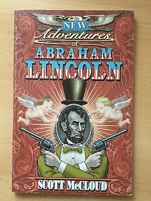New Adventures Of Abraham Lincoln By Scott Mccloud
