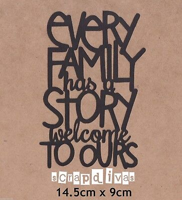 Scrapbooking Words - Every Family Has a Story - Phrase Cardstock x 1