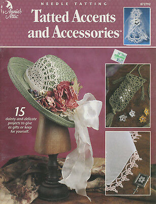 Annies Attic 872792 Needle Tatting Tatted Accents and Accessories 15 Projects