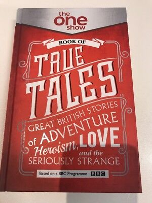 The One Show Book Of True Tales