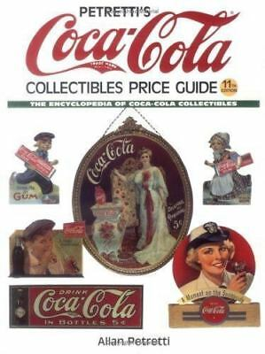 Coca Cola Collectibles Price Guide 11th edition by Allan Petretti - BOOK