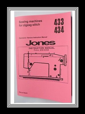 JONES BROTHER 433 & 434 ZigZag sewing machine instructions & service Manual Book