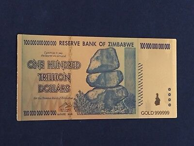 1 Zimbabwe 100 Trillion Dollar Gold Plated Bill/Not WR/Not REAL Money