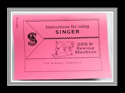 COMPREHENSIVE SINGER 285K sewing machine instruction Manual Booklet No Machine