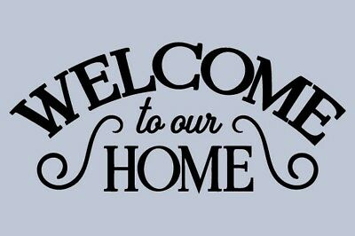 Stencil Welcome to our Home Scrolls Country Primitive DIY Cabin Porch Lakehouse